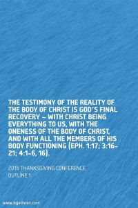 God's Final Recovery is the Testimony of the Reality of the Body of Christ Today