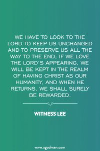 Being Safeguarded in our Humanity through Loving the Lord and His Appearing
