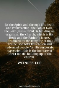 Christian Life is a life of Changing Death into Life for the Building up of the Body