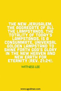 New Jerusalem is the Universal Golden Lampstand, the Ultimate Consummation of the Lampstands