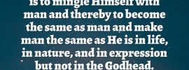 As revealed in the Bible, God's mysterious intention in His relationship with man is to mingle Himself with man and thereby to become the same as man and make man the same as He is in life, in nature, and in expression but not in the Godhead (John 1:12-14; 1 John 3:2; 2 Pet. 1:4; Rom. 8:29). Witness Lee