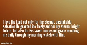 Our Morning Watch with the Lord is Indispensable; we need to Observe it Diligently