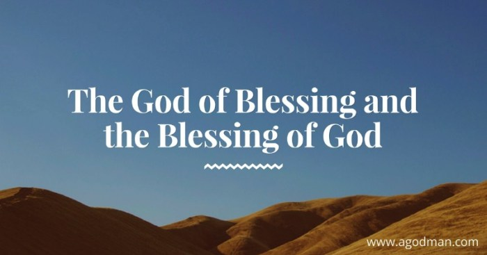 The God of Blessing and the Blessing of God