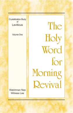 Crystallization-Study of Leviticus (1) - enjoyment from the Holy Word for Morning Revival
