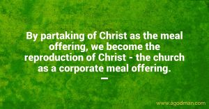 Christ with the Church Life is the Meal Offering for our Supply and God's Satisfaction
