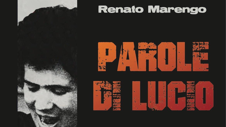 """Eventi. Omaggio a Battisti: Renato Marengo presenta """"Parole di Lucio"""""""