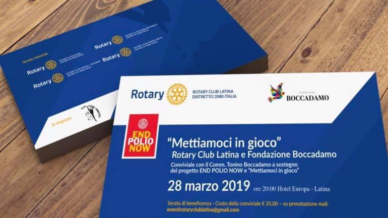 """Serata di solidarietà a Latina il 28 marzo  """"Mettiamoci in gioco""""  I Rotary con la Fondazione Boccadamo a Latina"""