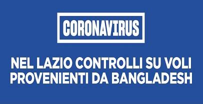 Regione Lazio. Coronavirus: firmata ordinanza per controllo su voli provenienti dal Bangladesh
