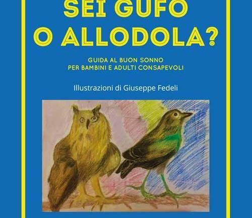 "Editoria: esce per AG Book Publishing, ""Sei gufo o allodola?"""