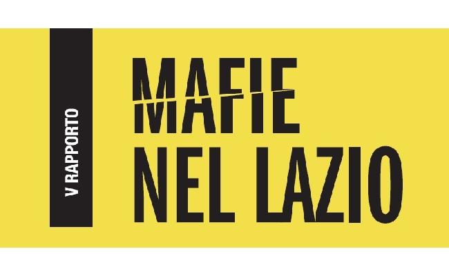 Legalità: illustrato il V° Rapporto sulle mafie nel Lazio
