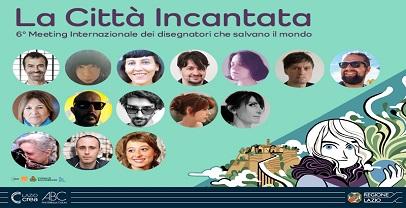 """Regione Lazio: live streaming di chiusura """"La città incantata"""""""