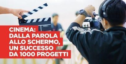 """Cinema: grande successo prima edizione bando """"Dalla parola allo schermo"""