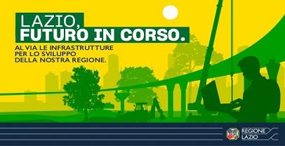 Infrastrutture: presentato Lazio, Futuro in corso