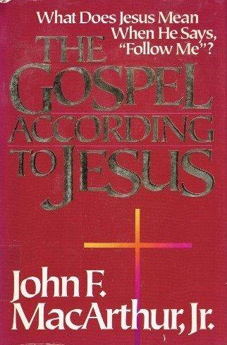 The Gospel According To Jesus, Grace, Salvation, And Sanctification