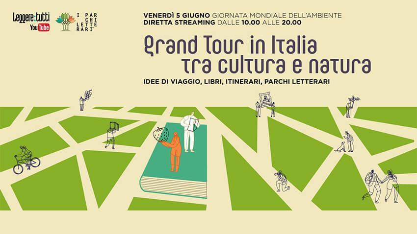 """Il 5 giugno in diretta streaming un """"Grand Tour in Italia tra Cultura e Natura"""""""