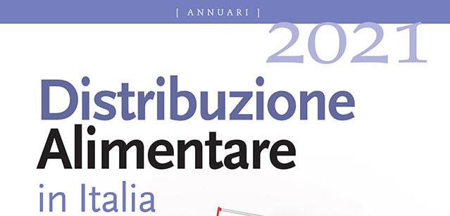 """Tutto sulla Gdo nell'annuario Agra """"Distribuzione Alimentare in Italia 2021"""""""