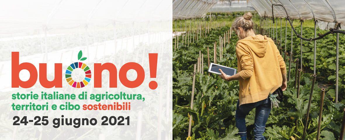 """""""Buono!"""", storie italiane di agricoltura, territori e cibo sostenibili"""