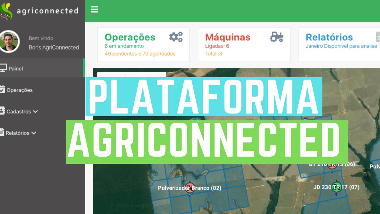 Plataforma de gestão de operações agrícolas e monitoramento de máquinas