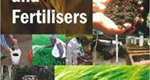 MANURES , FERTILIZERS AND AGRICULTURAL CHEMICALS