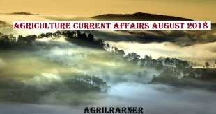 Agriculture Current affairs August 2018