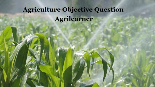 Agriculture Objective Question