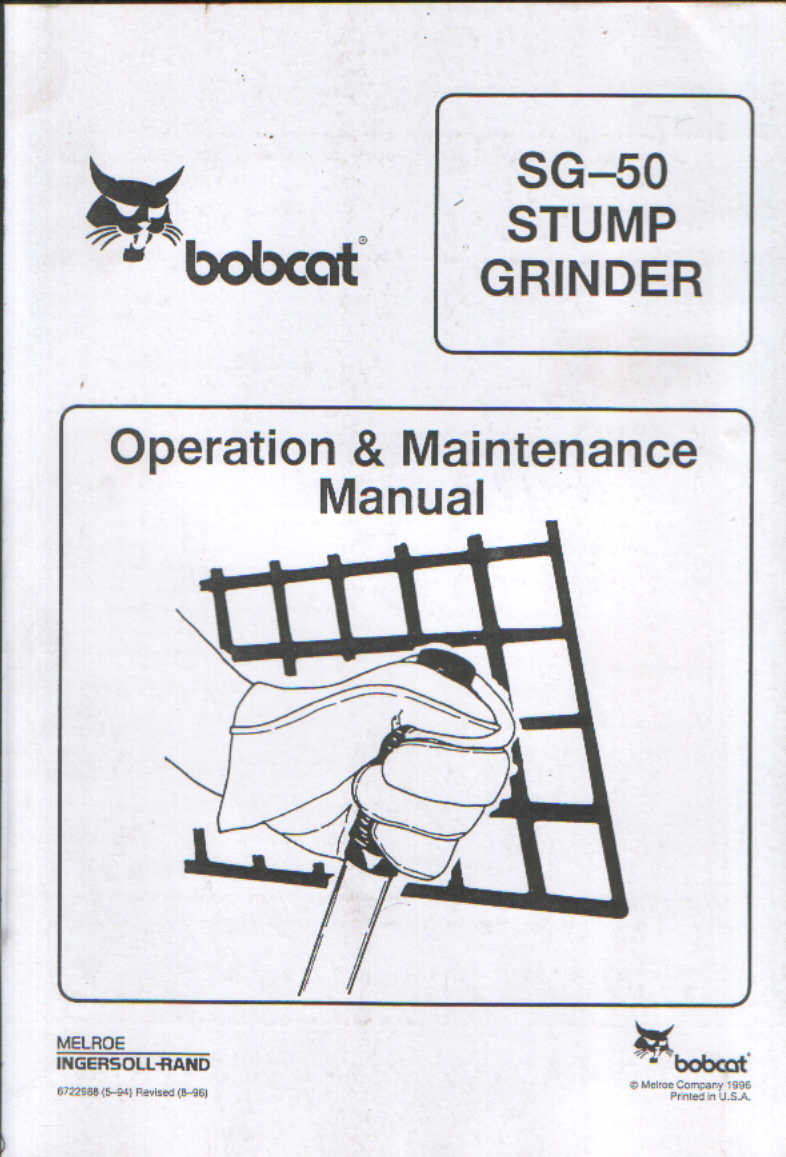 Bobcat Stump Grinder SG50 Operators Manual