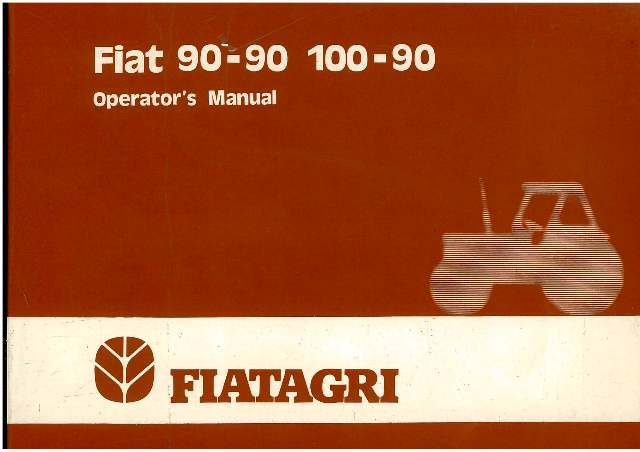 Fiat Tractor 90 90 100 90 90 90DT 100 90DT Operators Manual