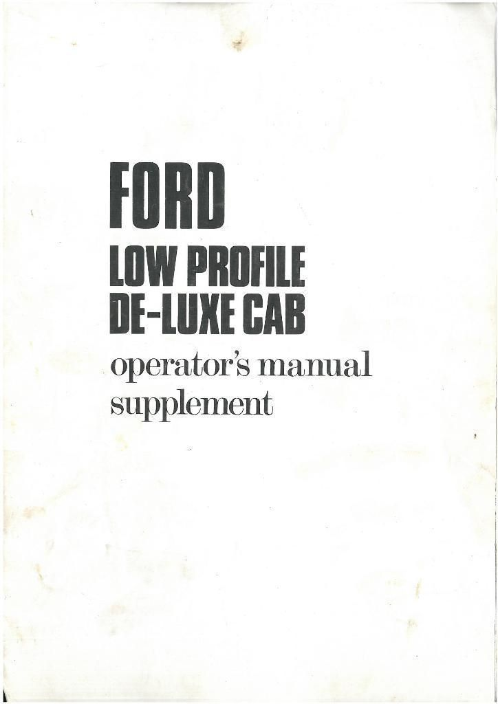 Ford Tractor Low Profile De-Luxe Cab Operators Manual