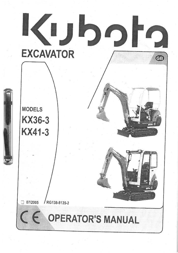 Kubota Excavator KX36-3 KX41-3 Operators Manual.