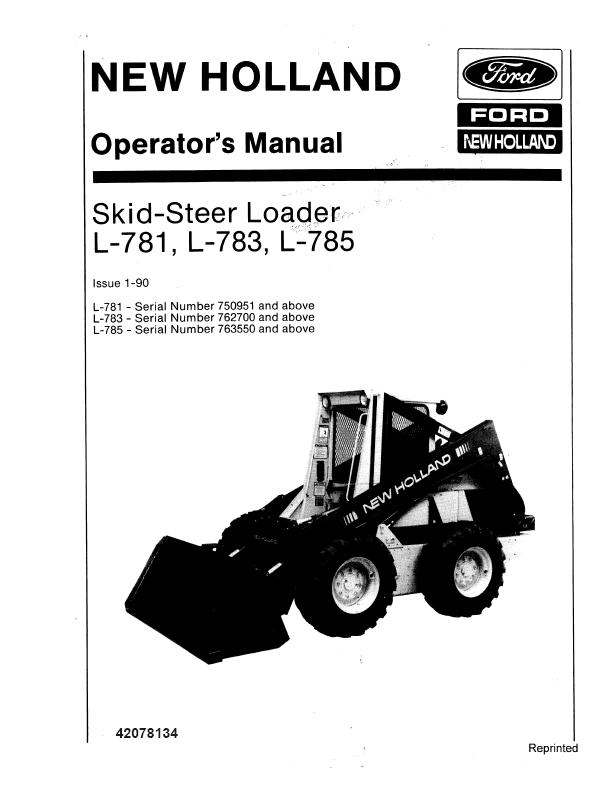 New Holland Skid Steer Loader L781 L783 L785 Operators