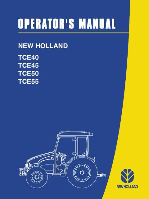 New Holland Tractor Tce Series Tce40 Tce45 Tce50 Tce55 Operators Manual