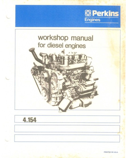 Perkins Diesel Engine 4154 Workshop Service Manual