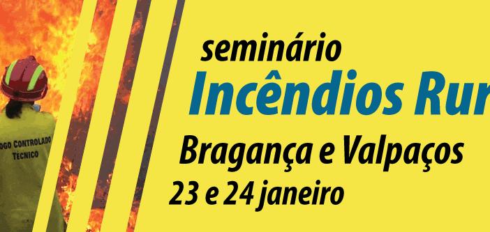 Bragança e Valpaços recebem seminários sobre incêndios rurais
