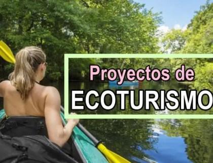 Proyectos de ecoturismo
