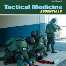 Tactical Medicine Essentials Click on Picture to View Description of Course and Pay