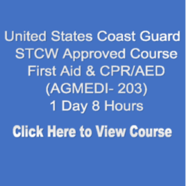 USCG NMC STCW Approved First Aid/CPR/AED 1 Day 8 Hours Click on Picture to View Description of Course and Pay