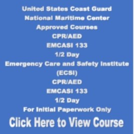 USCG NMC EMCASI CPR/AED Emergency Care and Safety Institute (ESCI) 1/2 Day 4 Hours For Initial Paperwork Only Click on Picture to View Description of Course and Pay