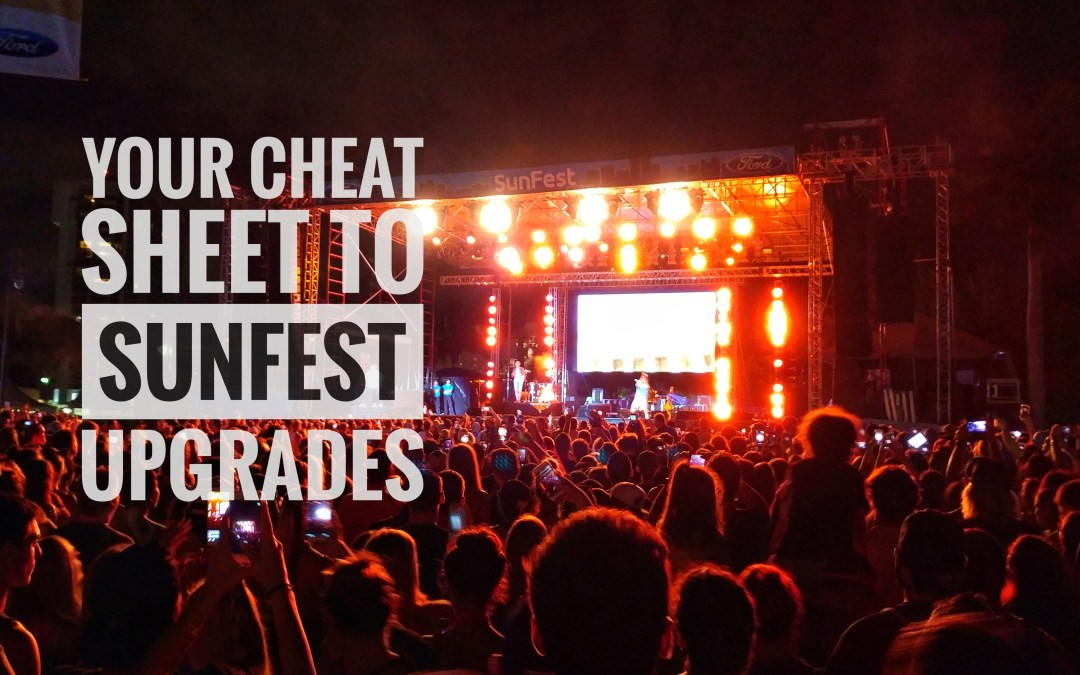 Your Cheat Sheet to SunFest upgrades
