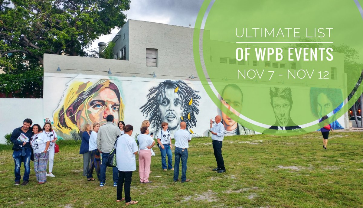 Ultimate List of West Palm Events – Nov 7th - Nov 11th