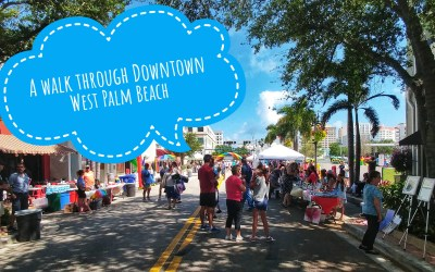 A walk through Downtown West Palm Beach