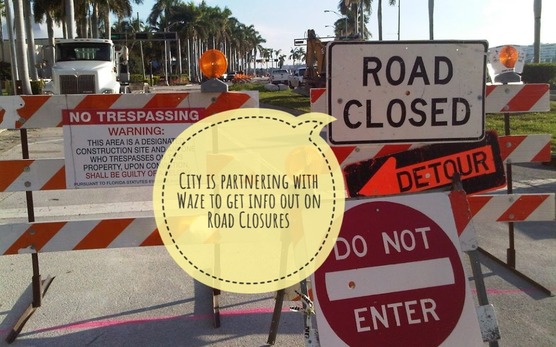 City of West Palm Beach + Waze = Real-time traffic information. ??