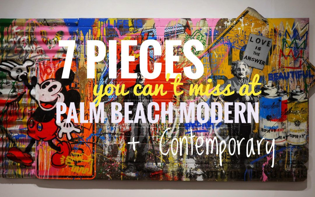 7 pieces you can't miss at Palm Beach Modern + Contemporary
