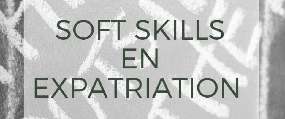 soft skills en expatriation