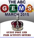 GEMS of March 2015 Guest post and paid activity offers