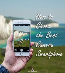 Mobile Phones: How to Choose the Best Smartphone Camera for Photography