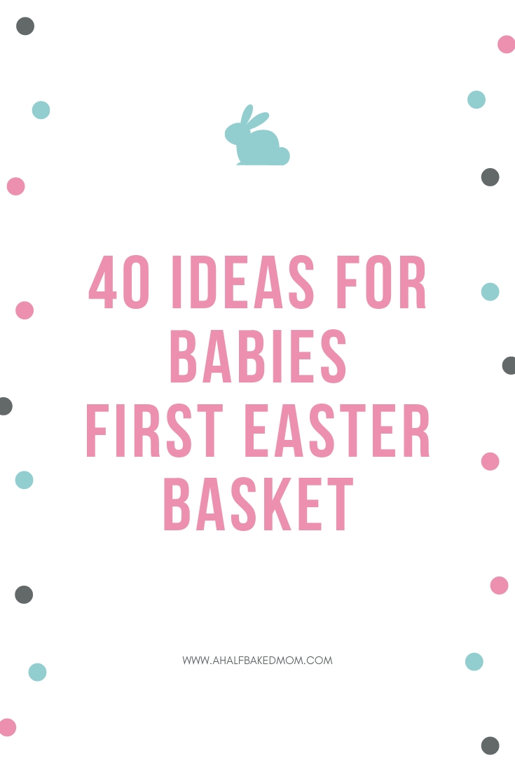 40 Ideas For Babies First Easter Basket