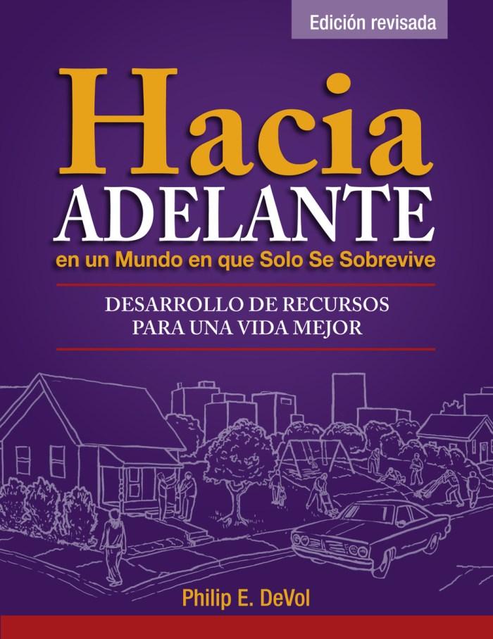 Hacia Adelante en un Mundo en que Solo Se Sobrevive (Getting Ahead Workbook in Spanish and Fac. Notes in English)