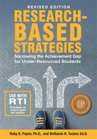 NEW: Research-Based Strategies: Narrowing the Achievement Gap for Under-Resourced Students (Revised Edition) - Book