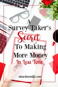A Survey Taker's Secret to Making More Money (In Less Time)