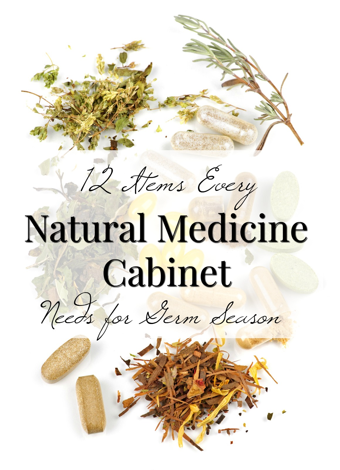 Building A Natural Medicine Cabinet The Basics For Germ
